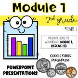 2nd Grade Module 7, Lessons 1-13 Presentations for Eureka Math