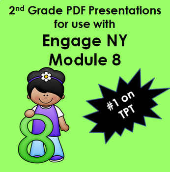 Engage New York Math for Second Grade PDF Presentations (Module 8) 10 Lessons