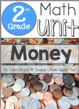 2nd Grade Money Unit {Common Core Aligned}