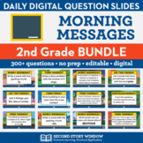 2nd Grade Morning Messages for Morning Meeting for the Year (NO PREP Paperless)