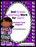 2nd Grade Morning Work for April Common Core Aligned