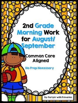 2nd Grade Morning Work for August/September Common Core Aligned