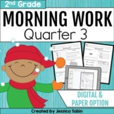 Second Grade Morning Work 3rd Quarter Spiral Review digital with Google Slides