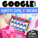 Daily Math 2nd Grade Morning Work for Google™ Classroom GROWING Bundle   Digital