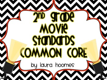 2nd Grade Movie Standards COMMON CORE
