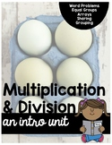 2nd Grade Multiplication and Division Intro Unit