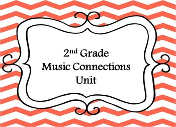 2nd Grade Music Connections Unit