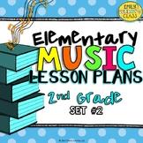 2nd Grade Music Lesson Plans (Set #2)
