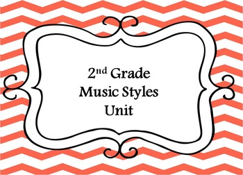 2nd Grade Music Styles Unit