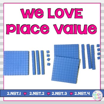 2nd Grade Place Value NBT {Valentine's Day}