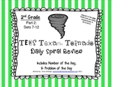 2nd Grade NEW TEKS TX Tornado Spiral Review & Prob of the Day Part 2: Sets 7-12