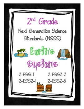 2nd Grade NGSS - Earth's Systems (2-ESS1-1, 2-ESS2-1, 2-ESS2-2, 2-ESS2-3)