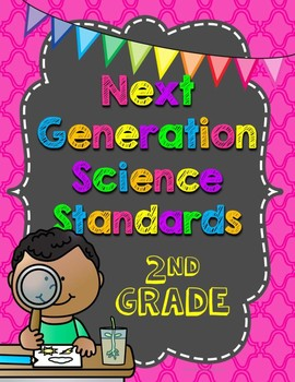 2nd Grade NGSS Next Generation Science Standards Organizer