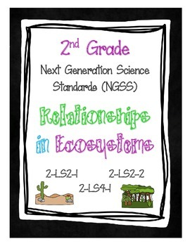 2nd Grade NGSS - Relationships in Ecosystems (2-LS2-1, 2-L