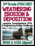 2nd Grade NGSS Weathering Erosion Deposition (Engineering Challenge Incl.)