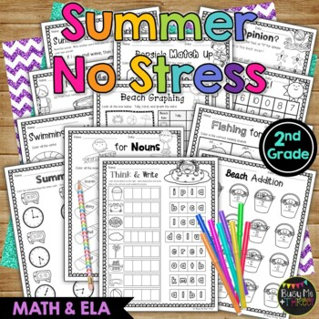 End of the Year NO STRESS Summer Pack, Math & Literacy, 2nd Grade