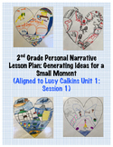 2nd Grade Narrative Small Moment Lesson: Generating Ideas (Lucy Calkins Aligned)