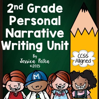 2nd Grade Narrative Writing Unit CCSS Aligned!