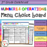 2nd Grade Numbers and Operations Choice Board – Enrichment Math Menu