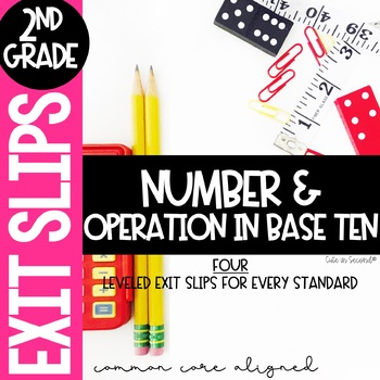 2nd Grade Numbers and Operations Base-10 Common Core Exit