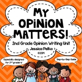 2nd Grade OPINION Writing Unit - Fully Detailed Guide with Step-by-Step Lessons