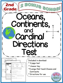 2nd Grade Oceans, Continents and Cardinal Directions Test. Bonus Songs Included!