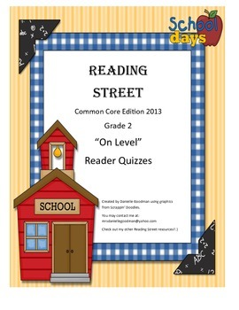2nd Grade On-Level Reader Quizzes for Reading Street CC 2013 Units 1-6