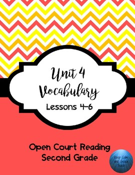 2nd Grade Open Court Unit 4 Lessons 4-6 Vocabulary