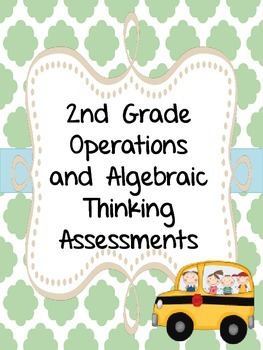 2nd Grade Operations and Algebraic Thinking Assessments {O