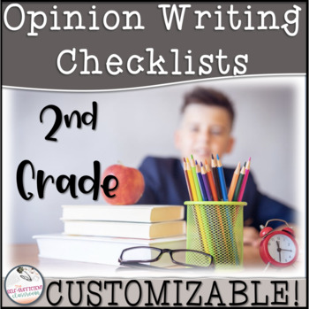 2nd Grade Opinion Writing Checklist~ EDITABLE