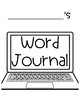 2nd Grade Personal Word Journal with No Excuse Words and Topic Word Lists