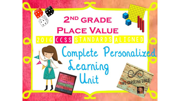 2nd Grade Personalized Learning Place Value Unit CCSS