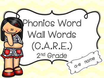 2nd Grade Phonics Key Word Wall (C.A.R.E.)