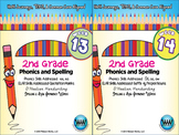 BUNDLE: 2nd Grade Phonics and Spelling D'Nealian (Weeks 13-18) {TEKS-aligned}
