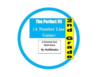 2nd Grade Place Value Perfect Fit - Number Line Game for Common Core