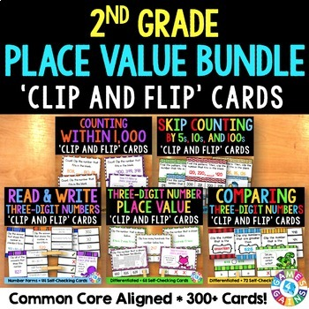 2nd Grade Place Value 'Clip and Flip' Cards Bundle {Save $$}