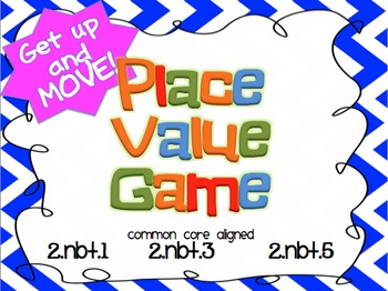 "2nd Grade Place Value ""Get up and MOVE game"" (Common Core aligned)"