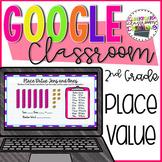 2nd Grade Place Value Hundreds, Tens, & Ones for Google Classroom™ ✅ 2.NBT.1A