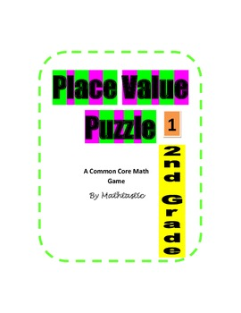 2nd Grade Place Value Puzzle Game for Common Core
