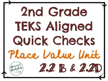 2nd Grade Place Value Quick Check 2.2B and 2.2D