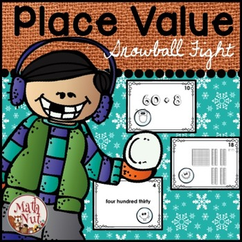 """Place Value Game (Snowball Fight) """"2nd Grade"""""""
