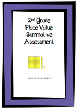2nd Grade Place Value Summative Assessment