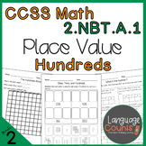 2nd Grade, Place Value with Hundreds- No Prep Practice Worksheets