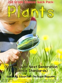 2nd Grade Plants Unit {Quick Pack to use with Next Generat
