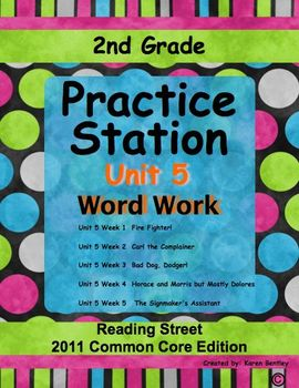2nd Grade, Practice Station Word Work, Unit 5, Reading Street, common core ed.