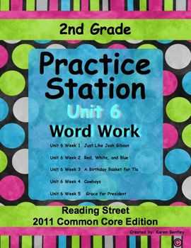 2nd Grade, Practice Station Word Work, Unit 6, Reading Street, common core ed.