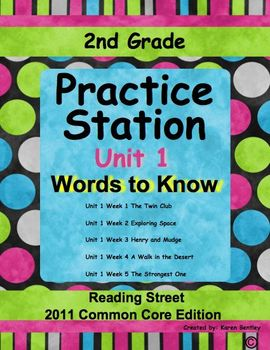 2nd Grade, Practice Station Words to Know, Unit 1, Reading Street, com. core ed.