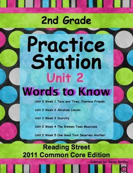 2nd Grade, Practice Station Words to Know, Unit 2, Reading Street, com. core ed.