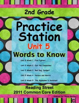 2nd Grade, Practice Station Words to Know, Unit 5, Reading Street, cc ed.