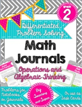 2nd Grade Problem Solving Math Journal-Operations and Algebraic (Differentiated)